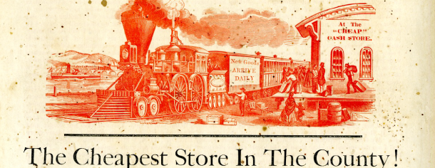 "The spring campaign has now opened at Joseph H. Reading's ""cheap cash store"", 1865"